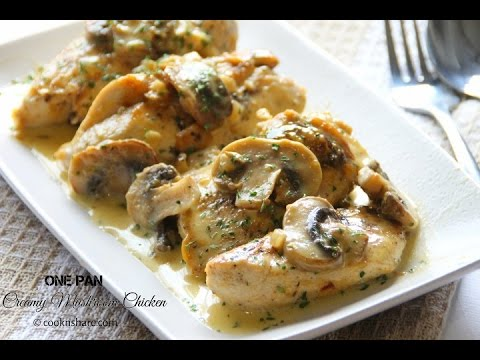 One Pan Creamy Mushroom Chicken Recipecreek